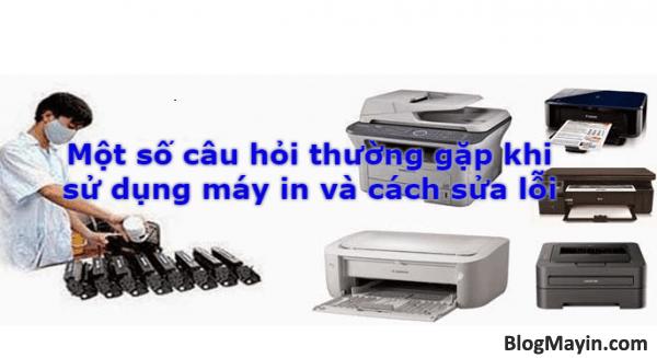 Một số câu hỏi thường gặp khi sử dụng máy in và cách sửa lỗi + Hình 1