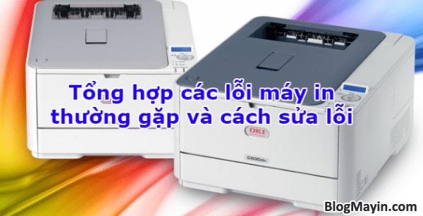 Tổng hợp các lỗi máy in thường gặp và cách sửa lỗi + Hình 1