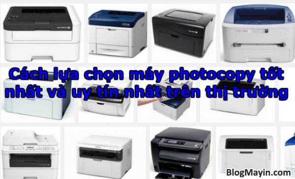 Cách lựa chọn máy photocopy tốt nhất và uy tín nhất trên thị trường + Hình 1