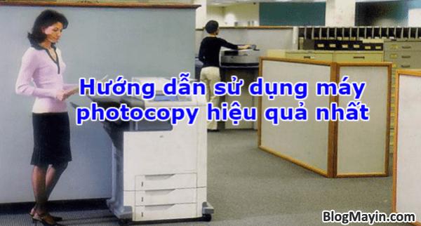 Hướng dẫn sử dụng máy photocopy hiệu quả nhất + Hình 1