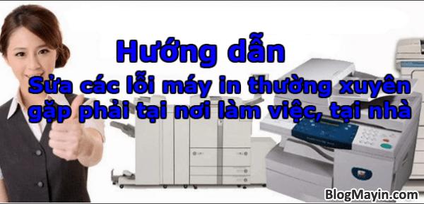 Sửa các lỗi máy in thường xuyên gặp phải tại nơi làm việc, tại nhà + Hình 1