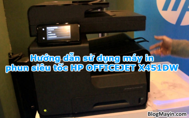 Hướng dẫn sử dụng máy in phun siêu tốc HP OFFICEJET X451DW + Hình 1