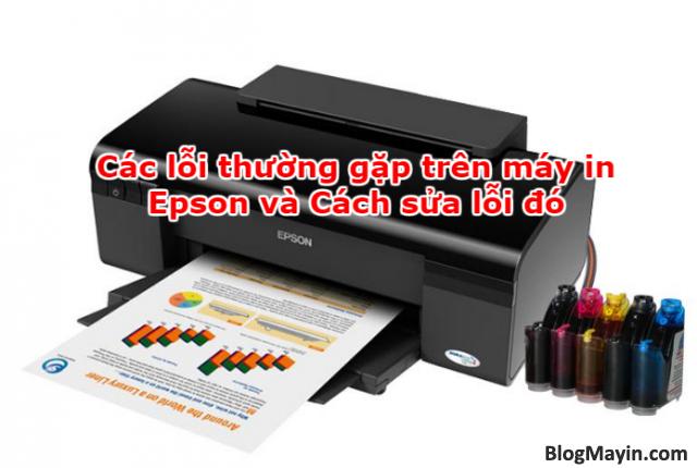 Các lỗi thường gặp trên máy in Epson và Cách sửa lỗi đó + Hình 1