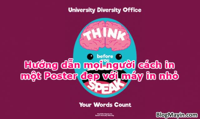 Hướng dẫn mọi người cách in 1 Poster đẹp với máy in nhỏ + Hình 1