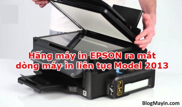Hãng máy in EPSON ra mắt dòng máy in liên tục Model 2013 + Hình 1