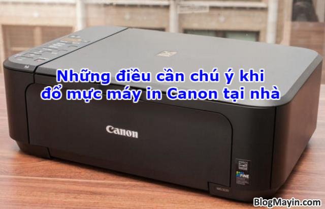 Vài điều cần chú ý khi đổ mực máy in Canon tại nhà + Hình 1