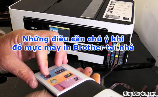 Những điều cần chú ý khi đổ mực máy in Brother tại nhà + Hình 1
