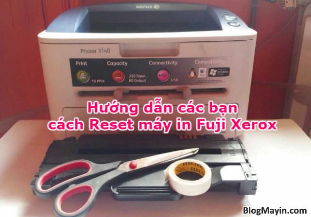 Hướng dẫn các bạn cách Reset máy in Fuji Xerox + Hình 1